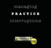 Managing Practice Interruptions cover