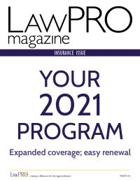 Latest Issue of LAWPRO Magazine